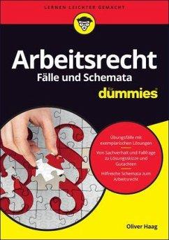 Arbeitsrecht Fälle und Schemata für Dummies