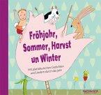 Fröhjohr, Sommer, Harvst un Winter