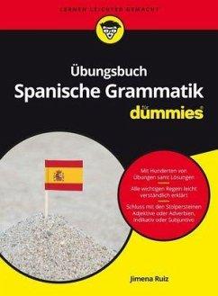 Übungsbuch Spanische Grammatik für Dummies - Ruiz, Jimena