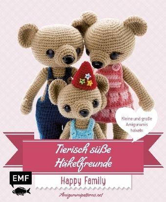 Tierisch süße Häkelfreunde Happy Family - Amigurumipattern