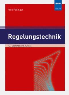 Regelungstechnik - Föllinger, Otto