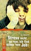 K.L.A.R. Taschenbuch: Stress nicht so rum, ich find schon 'nen Job! (eBook, ePUB)