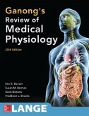 Ganong's Review of Medical Physiology, Twenty-Fifth Edition (eBook, ePUB)