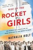 Rise of the Rocket Girls (eBook, ePUB)