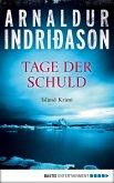 Tage der Schuld / Kommissar-Erlendur-Krimi Bd.13 (eBook, ePUB)