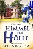Himmel und Hölle / Fackeln im Sturm Bd.3 (eBook, ePUB)