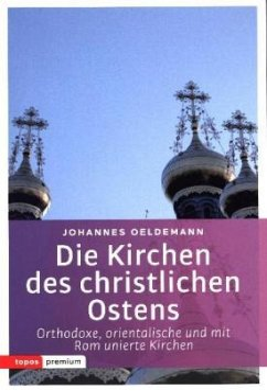 Die Kirchen des christlichen Ostens - Oeldemann, Johannes