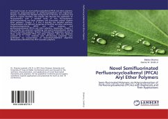 Novel Semifluorinated Perfluorocycloalkenyl (PFCA) Aryl Ether Polymers