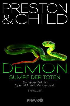 Demon - Sumpf der Toten / Pendergast Bd.15 (eBook, ePUB) - Preston, Douglas; Child, Lincoln
