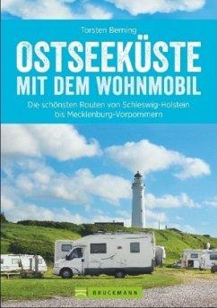 Ostseeküste mit dem Wohnmobil - Berning, Torsten