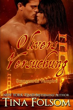 Olivers Versuchung (Scanguards Vampire - Buch 7)