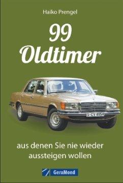 99 Oldtimer, aus denen Sie nie wieder aussteige...