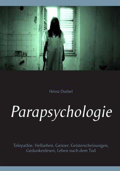 Parapsychologie - Duthel, Heinz