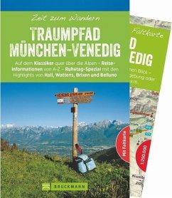 Zeit zum Wandern Traumpfad München-Venedig - Grassler, Ludwig; Lenz, Stefan; Troidl, Eva-Maria