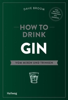 How to Drink Gin - Broom, Dave