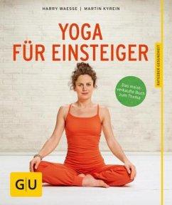 Yoga für Einsteiger - Waesse, Harry; Kyrein, Martin