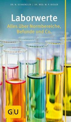 Laborwerte - Schaenzler, Nicole;Bieger, Wilfried P.