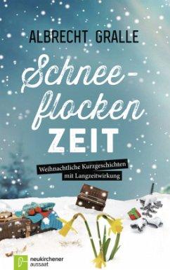 Schneeflockenzeit - Gralle, Albrecht