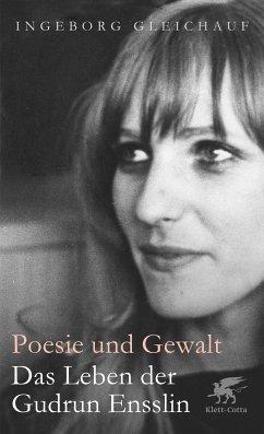 Poesie und Gewalt (eBook, ePUB) - Gleichauf, Ingeborg
