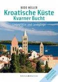 Kroatische Küste 2. Kvarner Bucht