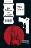 Ein Schlag ins Gesicht (eBook, ePUB)