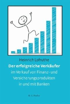 Der erfolgreiche Verkäufer im Verkauf von Finan...