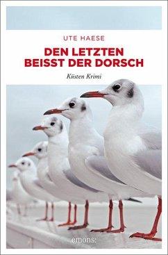Den letzten beißt der Dorsch / Hanna Hemlokk Bd.6 - Haese, Ute