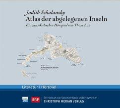 Atlas der abgelegenen Inseln, Audio-CD - Schalansky, Judith