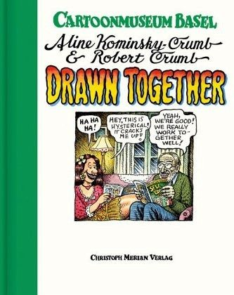 Aline Kominsky-Crumb und Robert Crumb - Kominsky-Crumb, Aline; Crumb, Robert