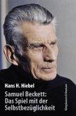 Samuel Beckett: Das Spiel mit der Selbstbezüglichkeit