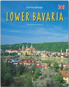 Journey through LOWER BAVARIA - Reise durch NIEDERBAYERN - Siepmann, Martin; Trox, Trudie