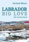 Labrador Big Love