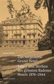 Das vergessene Grand Hotel