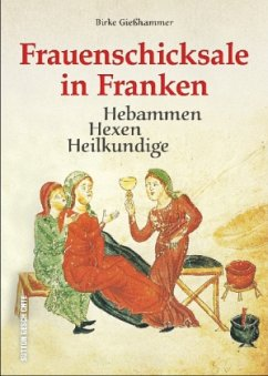 Frauenschicksale in Franken