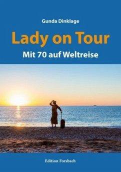 Lady on Tour - Dinklage, Gunda