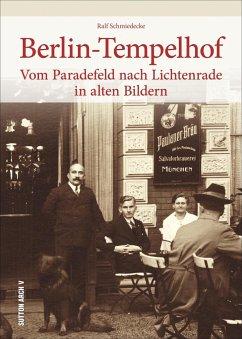 Berlin-Tempelhof - Schmiedecke, Ralf