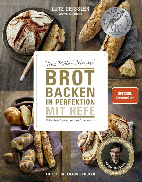 brot backen in perfektion mit hefe von lutz gei ler buch b. Black Bedroom Furniture Sets. Home Design Ideas