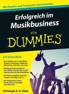 Erfolgreich im Musikbusiness für Dummies (eBook, ePUB) - Klein, Christoph A. G.
