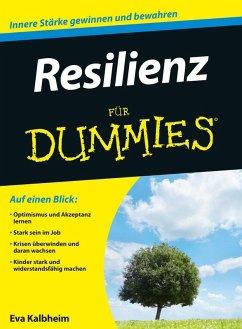 Resilienz für Dummies (eBook, ePUB) - Kalbheim, Eva
