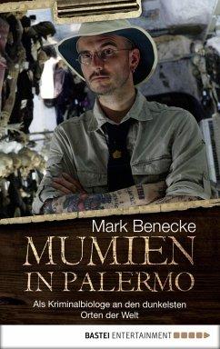 Mumien in Palermo (eBook, ePUB) - Benecke, Mark