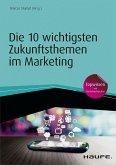 Die 10 wichtigsten Zukunftsthemen im Marketing (eBook, ePUB)