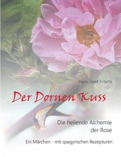 Der Dornen Kuss (eBook, ePUB)