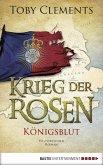 Königsblut / Krieg der Rosen Bd.2 (eBook, ePUB)
