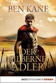 Der silberne Adler / Römer-Epos Bd.2 (eBook, ePUB)