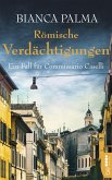 Römische Verdächtigungen / Commissario Caselli Bd.3 (eBook, ePUB)