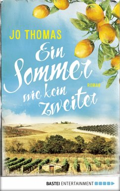 Ein Sommer wie kein zweiter (eBook, ePUB) - Thomas, Jo