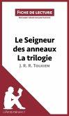 Le Seigneur des anneaux de J. R. R. Tolkien - La trilogie (Fiche de lecture) (eBook, ePUB)