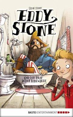 Eddy Stone und der Pirat in der Badewanne / Eddy Stone Bd.1 (eBook, ePUB) - Cherry, Simon