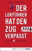 Der Lokführer hat den Zug verpasst (eBook, ePUB)
