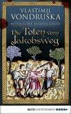 Die Toten vom Jakobsweg / Ritter Ulrich von Kulm Bd.1 (eBook, ePUB)
